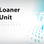 Loaner Unit