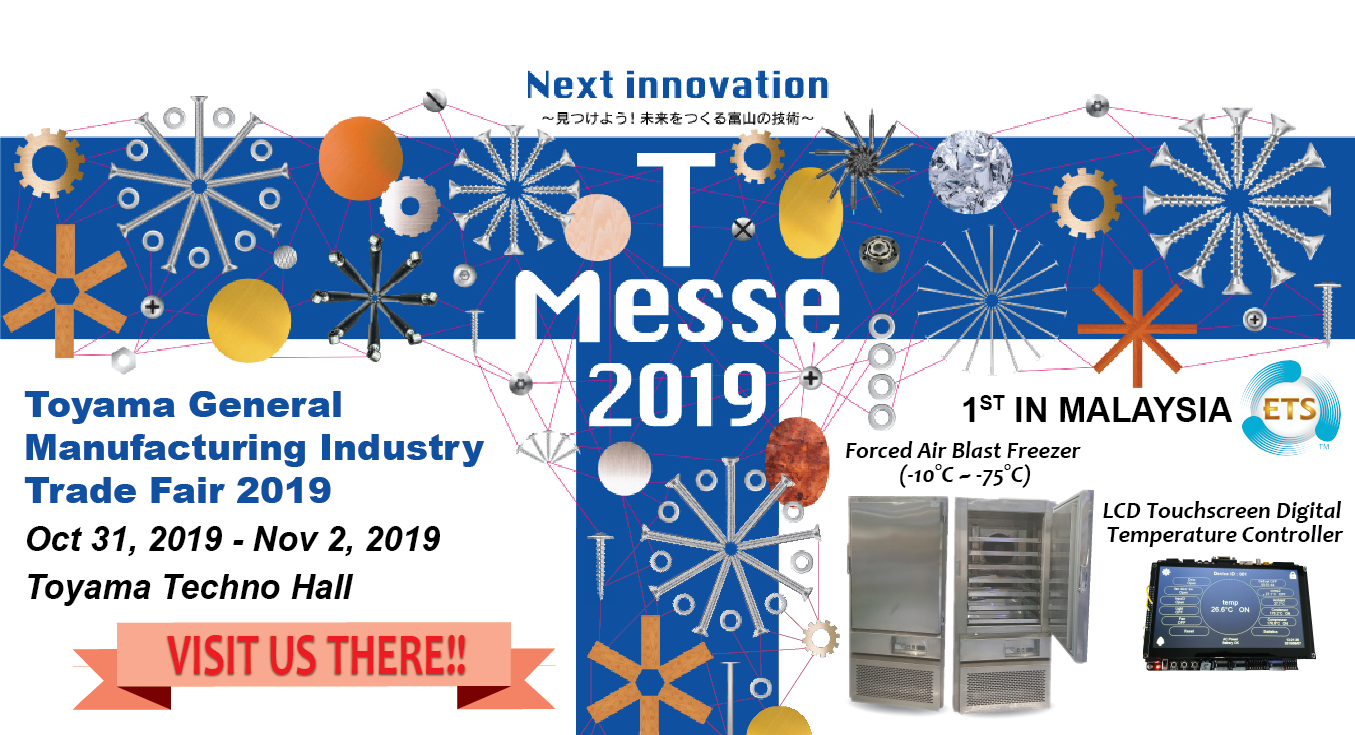 ETS Bio Freeze To Exhibit At T-Messe Toyama General Manufacturing Industry Trade Fair 2019