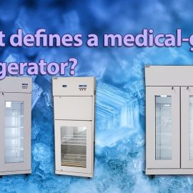 Debunking Medical-grade Refrigeration